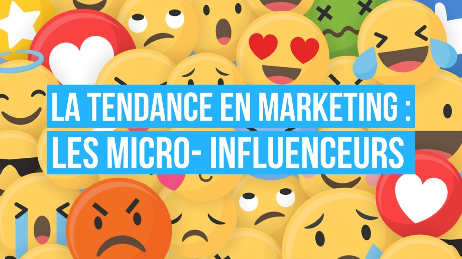 tendance marketing : les micro-influenceurs